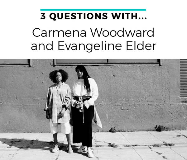 Three questions with Carmena Woodward and Evangeline Elder