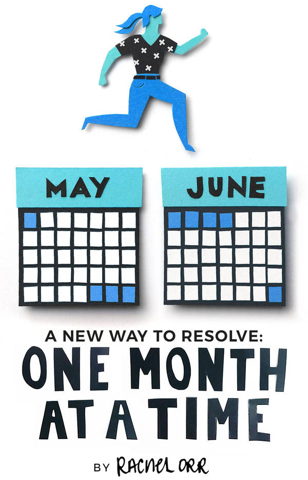 A new way to resolve: one month at a time