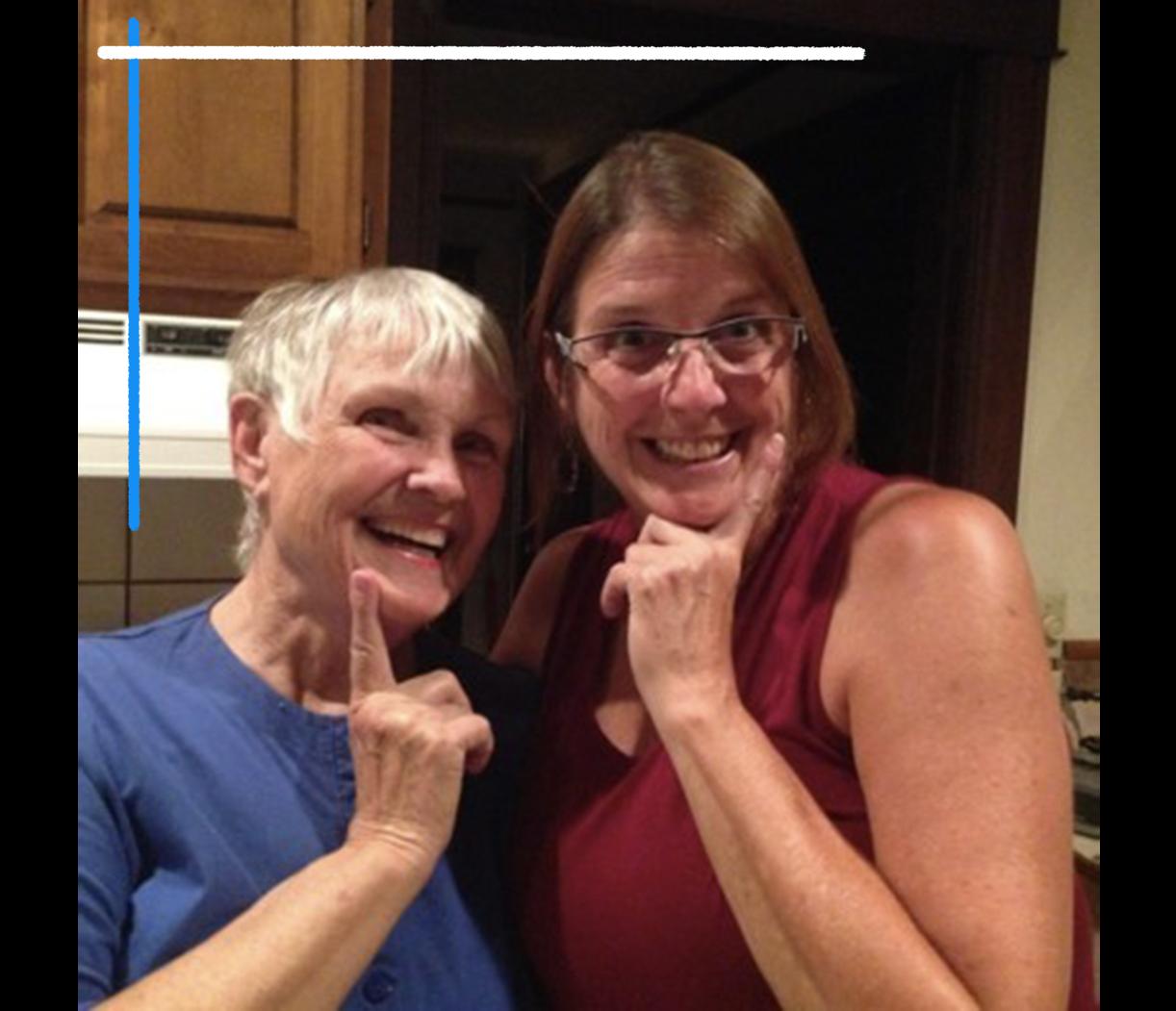 Carol Stanton, left, and Karen Zalmanek in Colorado Springs in 2016. (Family photo)