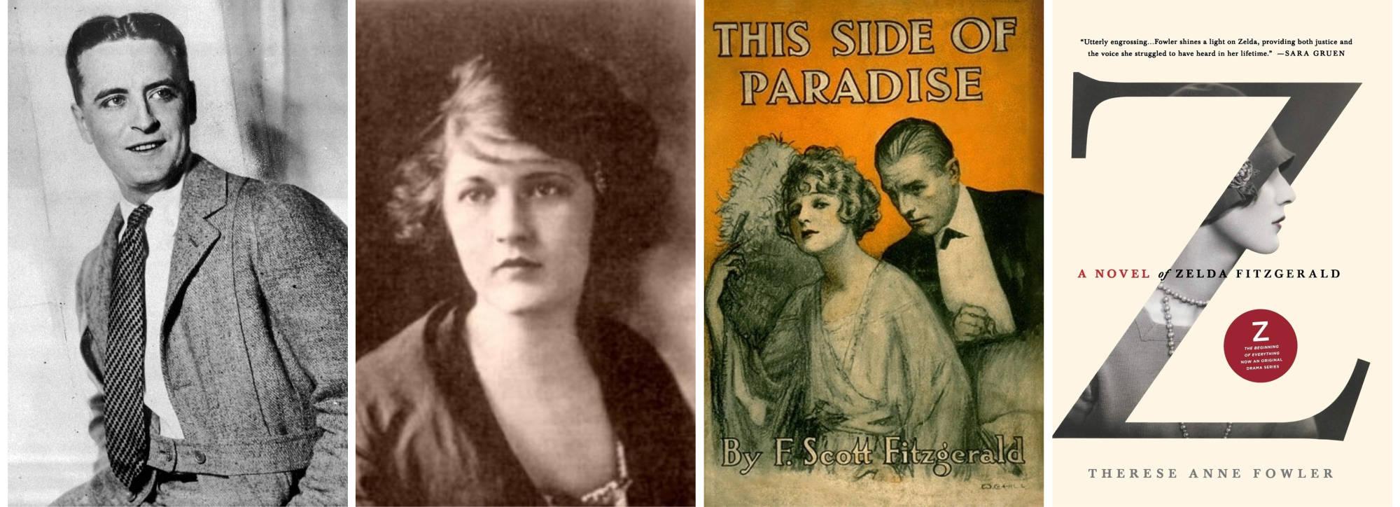 F. Scott Fitzgerald in the 1920s (AP Photo/File); Zelda Sayre, 1917; Scribner, 1920; St. Martin's, 2013