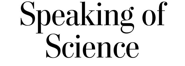 Speaking of Science