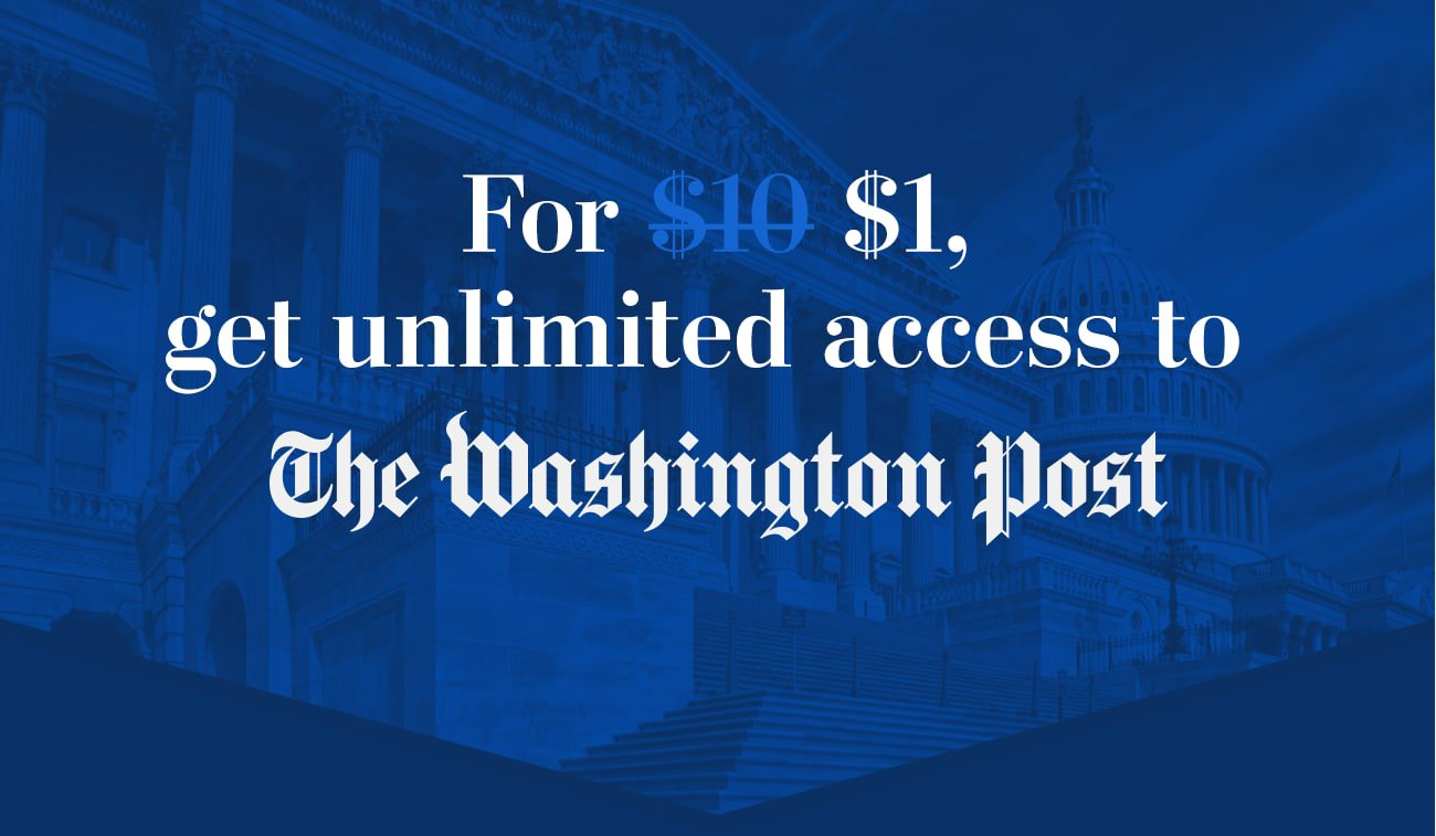 For $1, get unlimited access to The Washington Post