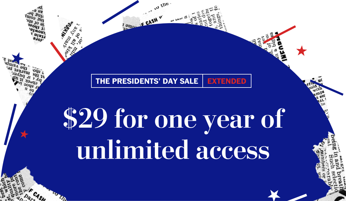 THE PRESIDENTS' DAY SALE   EXTENDED    $29 for one year of unlimited access